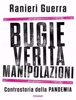 Immagine di Bugie, verità, manipolazioni. Controstoria della pandemia
