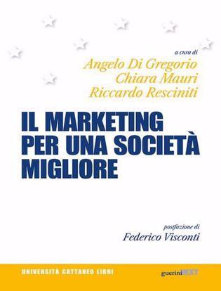Immagine di Il marketing per una società migliore