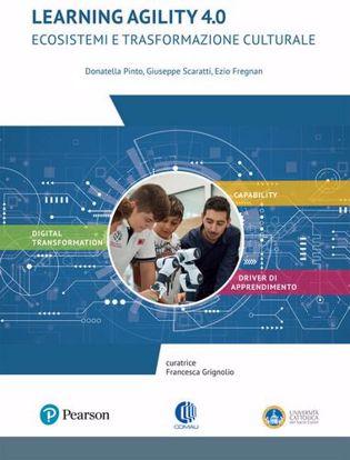 Immagine di Learning agility 4.0. Ecosistemi e trasformazione culturale