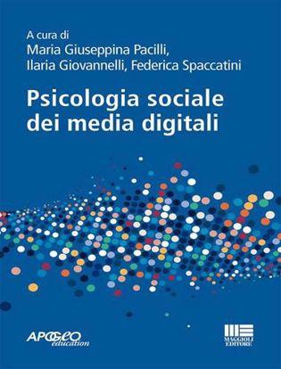 Immagine di Psicologia sociale dei media digitali