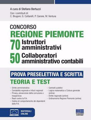 Immagine di Concorso Regione Piemonte 70 istruttori amministrativi 50 collaboratori amministrativo contabili. Prova preselettiva e scritta. Con espansione online