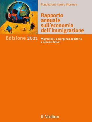 Immagine di Rapporto annuale sull'economia dell'immigrazione 2021