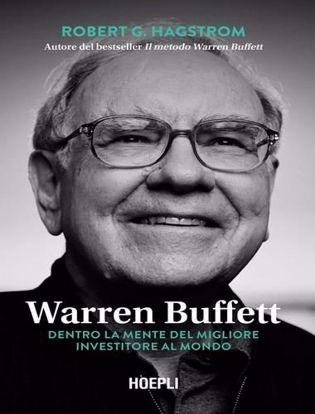 Immagine di Warren Buffett. Dentro la mente del migliore investitore al mondo
