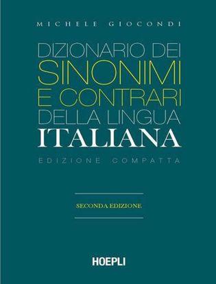 Immagine di Dizionario dei sinonimi e dei contrari della lingua italiana. Ediz. compatta