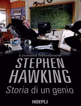 Immagine di Stephen Hawking. Storia di un genio