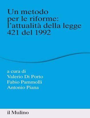 Immagine di Un metodo per le riforme: l'attualità della legge 421 del 1992