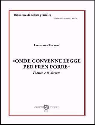 Immagine di 6 - «Onde convenne legge per fren porre». Dante e il diritto