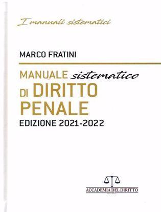 Immagine di Manuale sistematico di diritto penale. Edizione 2021 - 2022