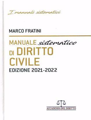 Immagine di Manuale sistematico di diritto civile. Edizione 2021 - 2022