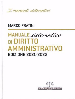 Immagine di Manuale sistematico di diritto amministrativo. Edizione 2021 - 2022